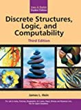 Discrete Structures, Logic and Computability by James L. Hein (2010-01-01)