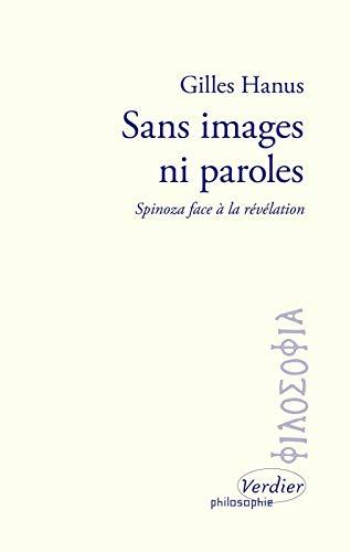 Sans images ni paroles : Spinoza face à la révélation