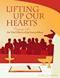 Lifting Up Our Hearts: Praying with the 3rd Edition of the Roman Missal