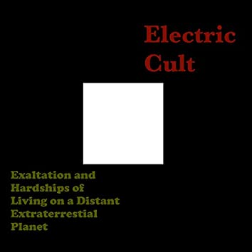 Exaltation and Hardships of Living on a Distant Extraterrestial Planet (Instrumental)
