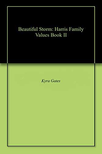 Beautiful Storm: Harris Family Values Book II (English Edition)