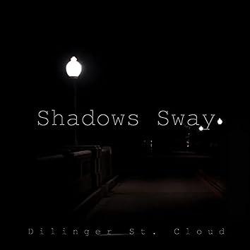 Shadows Sway