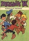 Mosaik 1980 Heft 8 Königliche Ungnade , - Abrafaxe Comic-Heft