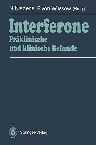 Interferone: Präklinische und klinische Befunde
