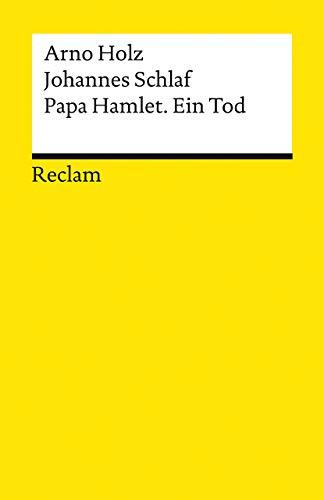 Papa Hamlet. Ein Tod (Reclams Universal-Bibliothek)