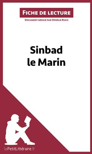 Sinbad le Marin (Fiche de lecture): Résumé complet et analyse détaillée de l'oeuvre