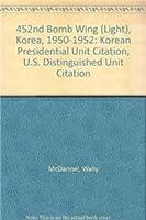 452nd Bomb Wing (Light), Korea, 1950-1952: Korean Presidential Unit Citation, U.S. Distinguished Unit Citation