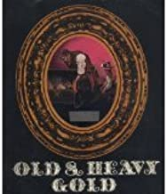 Old & Heavy Gold: 1971