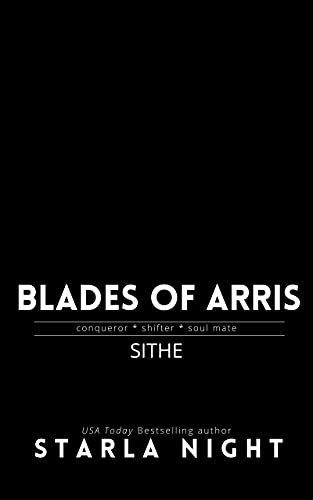 Sithe (Blades of Arris Book 1) by [Starla Night]