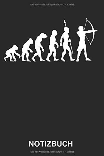 Notizbuch: Bogenschiessen Bogenschütze Pfeil und Bogen Schiesssport Sport Evolution Lustig Witzig | Notizbuch, Tagebuch, Notizheft, Schreibheft | ca. A5 mit Linien | 120 Seiten liniert