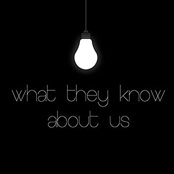 What They Know About Us ?