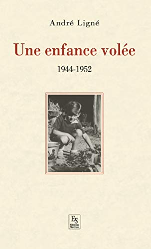 Enfance volée (Une) - 1944-1952