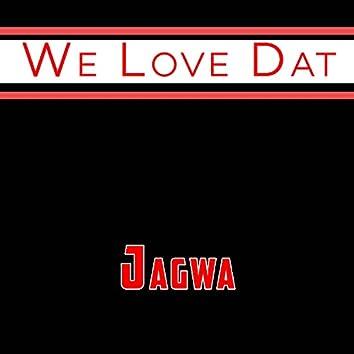 We Love Dat