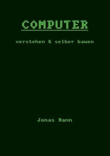 Computer verstehen und selber bauen: Rekenaar Company