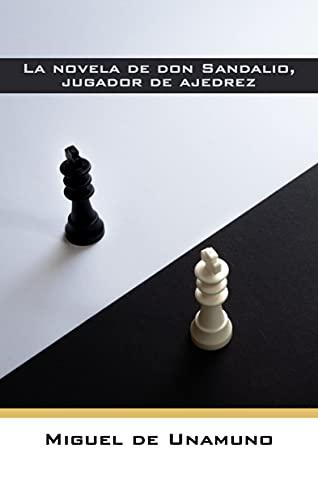 La novela de don Sandalio, jugador de ajedrez (Spanish Edition)
