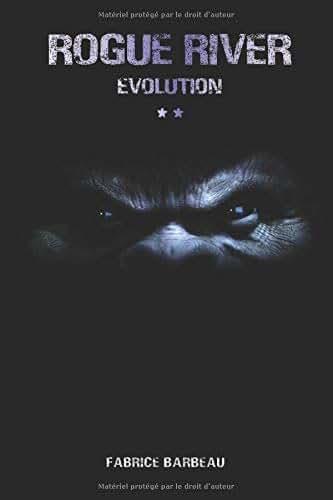 Rogue River: Evolution (Tome II)