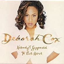 Deborah Cox / Nobodys Supposed To Be Here Remix [Vinyl] Unknown