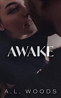 Awake (Reflections Book 3) by [A.L. Woods]
