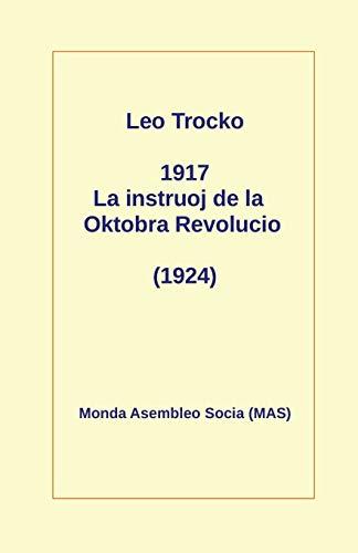 1917 La instruoj de la Oktobro: (1924) (187) (Mas-Libro) (Esperanto Edition) (Paperback)