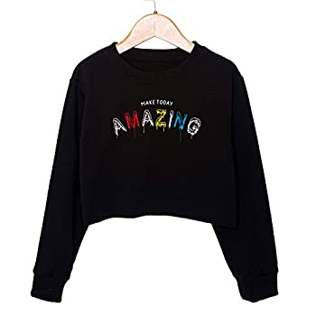G-Amber Girls Long Sleeve Sweatshirts Kids Crop Print Funny Letters Fashion Pullover Tops Make Today Amazing Black