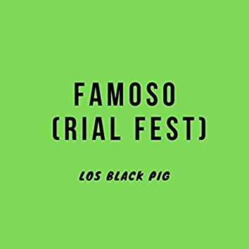 Famoso (Rial Fest)