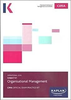 E1 ORGANISATIONAL MANAGEMENT - EXAM PRACTICE KIT