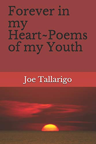 Forever in my Heart~Poems of my Youth