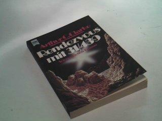 Rendezvous mit 31, 439 : Science-fiction-Roman. Heyne 5370, 1. Auflage 1977 , 3453007476 = Rendezvous with Rama