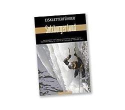 Eiskletterführer Salzburger Land
