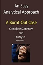 An Easy Analytical Approach to 'A Burnt-Out Case'-Complete Summary and Analysis
