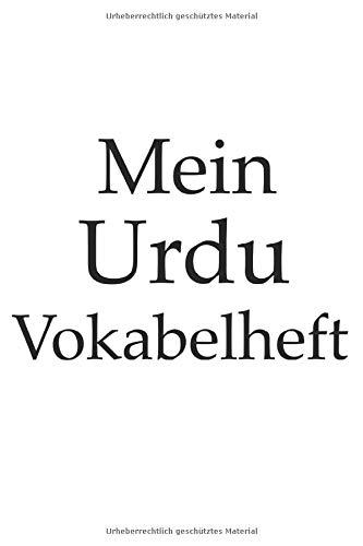 Mein Urdu Vokabelheft, indisches, Indien, Hindi, Sprache lernen, 120 Seiten, Notizbuch, Notizheft, 6x9