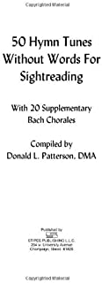50 Hymn Tunes Without Words for Sightreading: With 20 Supplementary Bach Chorales