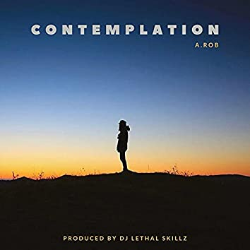 Contemplation (feat. A.Rob)