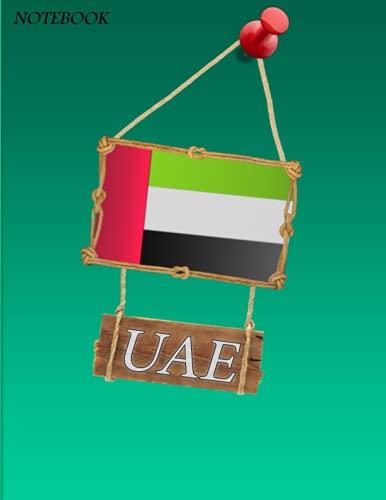 Emirates notebook ( UAE ): Notebook United Arab Emirates, map of the Emirates , Emirates' flag