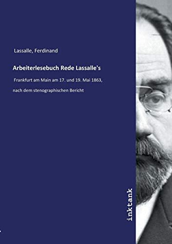 Lassalle, F: Arbeiterlesebuch Rede Lassalle's