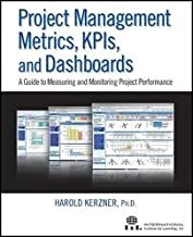 Project Management Metrics, KPIs, and Dashboards 1st (first) edition