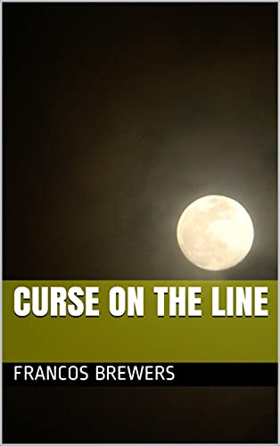 Curse on the Line (English Edition)