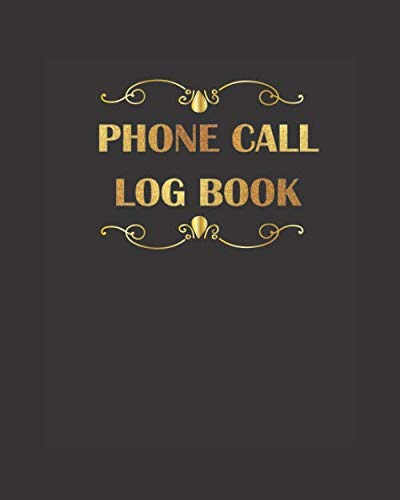 Phone Call Log Book: Telephone Message Tracker and Notebook Telephone Memo Log Notebook 500 Records for Voice Mail, Track & Monitor Phone Calls & Messages, Large Journal
