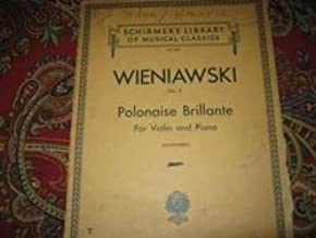 Schirmer's Library of Musical Classics Vol. 607 Wieniawski Op. 4 Polonaise Brillante for Violin and Piano