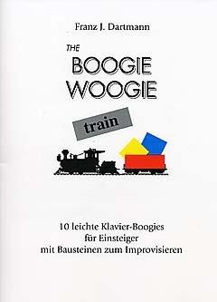 THE BOOGIE WOOGIE TRAIN - gearrangeerd voor piano [Noten / Sheetmusic] Componis: DARTMANN F