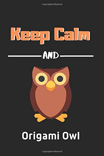 """Keep Calm and get Origami Owl: Origami Notebook 