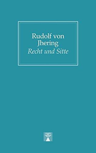Recht und Sitte: Beiträge zur Rechtsphilosophie (Bibliothek des skeptischen Denkens)