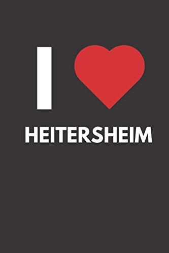 Heitersheim: Notizbuch, Notizblock, Notebook | Liniert, Linien, Lined | 120 Seiten, DIN A5 (6x9 Zoll) | Notizen, Termine, Ideen, Skizzen, Planer, ... | Deine Stadt, Dorf, Region, Liebe und Heimat