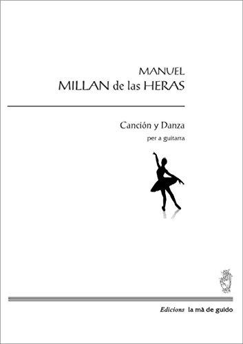 Canción y Danza: Per a guitarra (Catalan Edition)