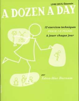 THE WILLIS MUSIC COMPANY BURNAM EDNA-MAE - A DOZEN A DAY (VOL.2: ELEMENTAIRE) EN FRANCAIS Theorie und Pedagogik Klavier