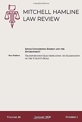 Transportation Electrification: An Examination of the Utility's Role (Mitchell Hamline Law Review Volume 46 Issue 1, Band 4)