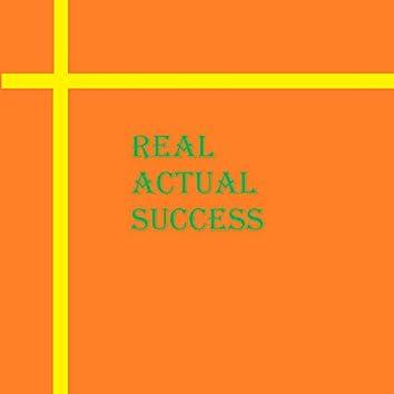 Real Actual Success