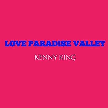 Love Paradise Valley