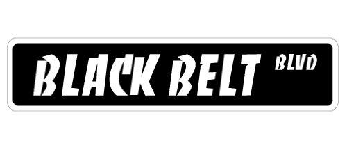 "BLACK BELT Street Sign karate tae kwon do martial | Indoor/Outdoor | 18"" Wide Plastic Sign"