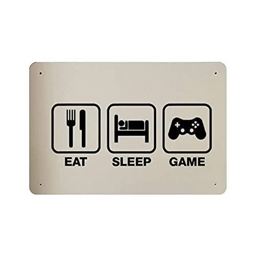 Eat Sleep Game Repeat - Cartel retro de metal para videojuegos 5, estilo retro, arte elegante, pintura de hierro, barra de la gente, cueva, café, familia, garaje, decoración de pared, 20 x 30 cm